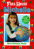 Merry Christmas, World! Full House Michelle series